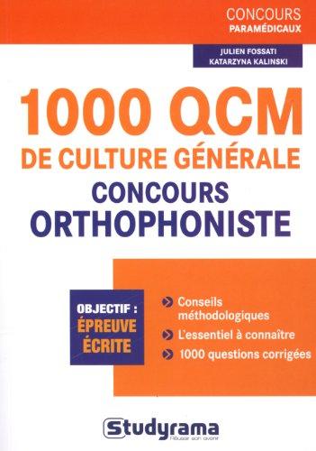 1000 QCM de culture gnrale pour les concours d'orthophoniste