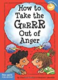 How to Take the Grrrr Out of Anger (Laugh and Learn)