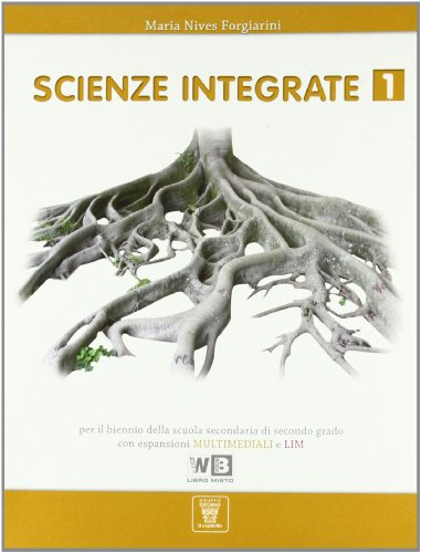 Scienze integrate. Con espansione online. Per le Scuole superiori: 1