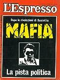 Mafia e padrini. La pista politica.