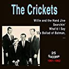 The Crickets (25 Success) [1961 - 1962]