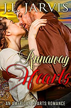 Runaway Hearts (An American Hearts Romance) (English Edition) di [Jarvis, J.L.]