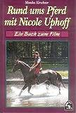 Rund ums Pferd mit Nicole Uphoff | Buch Rund ums Pferd mit Nicole Uphoff