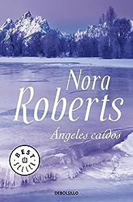 Ángeles caídos par  Nora Roberts