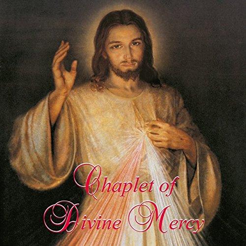 Chaplet of Divine Mercy (Rosenkranz der Göttlichen Barmherzigkeit - Englisch): CD und Textheft mit Meditationen aus dem Tagebuch der hl. Sr. Faustyna Kowalska zum Mitsingen und Mitbeten (Religiöse Meditations-cds)