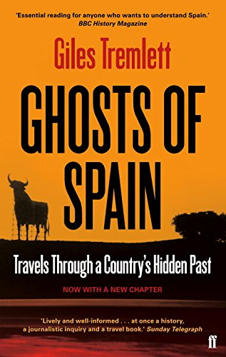 Ghosts of Spain: Travels Through a Country's Hidden Past par Giles Tremlett