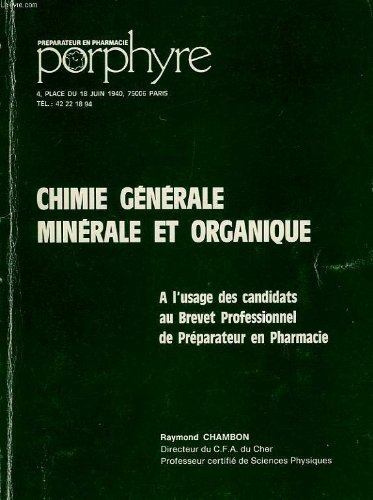 Chimie generale et organique, a l'usage des candidats au brevet professionnel de preparateur en pharmacie