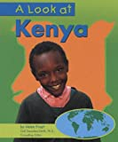 A Look at Kenya (Our World)