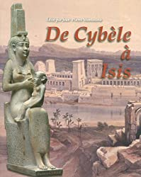 De Cybèle à Isis