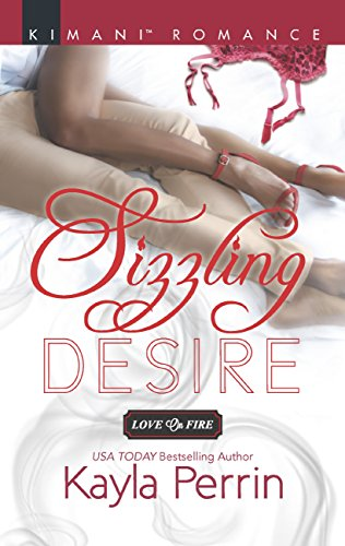 Sizzling Desire (Mills & Boon Kimani) (Love on Fire, Book 4) (English Edition)