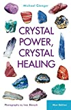 Image de Crystal Power, Crystal Healing: The Complete Handbook (English Edition)