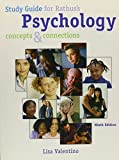 Study Guide for Rathus' Psychology: Concepts and Connections, 9th by Spencer A. Rathus (2004-03-16)
