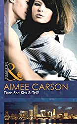 Dare She Kiss & Tell? (Mills & Boon Modern)