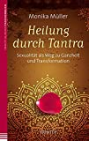 Heilung durch Tantra (Amazon.de)