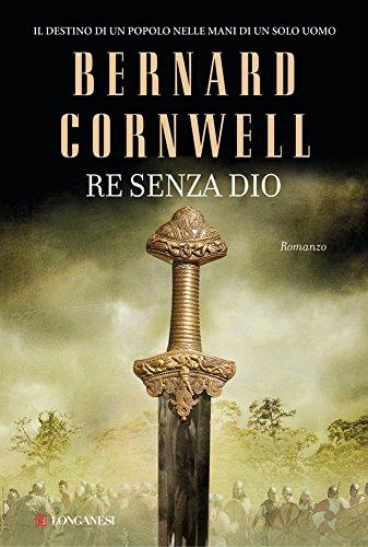 Re senza dio: Le storie dei re sassoni