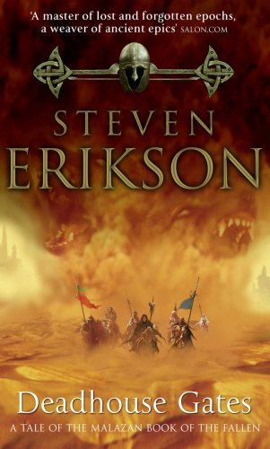 Deadhouse Gates (Malazan Book 2) (The Malazan Book Of The Fallen, Band 2) - Steven Erikson