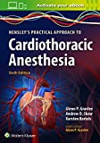 #5: Hensley's Practical Approach to Cardiothoracic Anesthesia