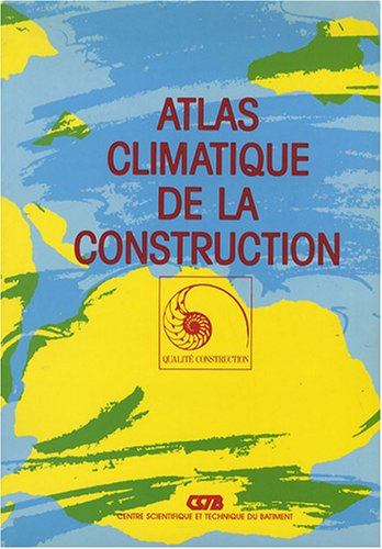 Atlas climatique de la construction par Laure Chémery