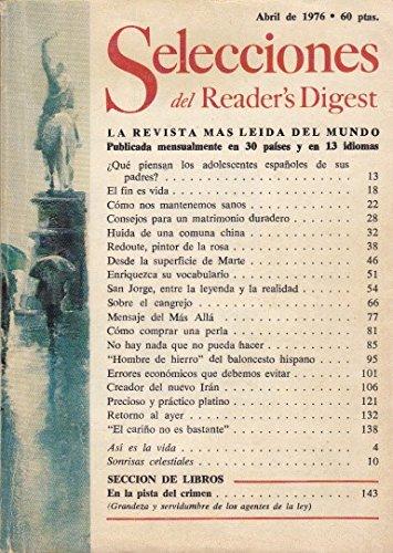 SELECCIONES DEL READER'S DIGEST (¿Qué piensan los adolescentes españoles de sus padres?; Huida de una comuna china; Redoute, pintor de la rosa)