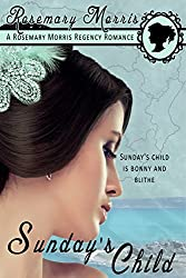 Sunday's Child (Heroines Born on Different Days of the Week Book 1)