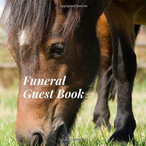 Outdoor-memorial (Funeral Guest Book: Horse Animal Lover Nature Outdoor Memorial Service/Celebration Life Remembered Remembrance/Memoriam/Wake/Bereavement/Loving ... Address Line-Thought Message Memories Comment)