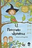 Petronella Apfelmus - Verhext und festgeklebt: Band 1 - Sabine Städing