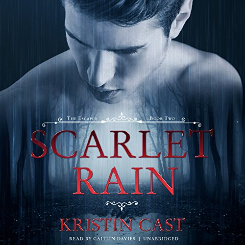 Scarlet Rain: The Escaped, Book 2 (Escaped Series, Book 2)