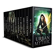 Urban Mythic Box Set: Twelve Novels of Adventure and Romance, featuring Norse and Greek Gods, Demons and Djinn, Angels, Fairies, Vampires, and Werewolves in the Modern World (English Edition)