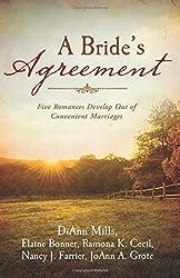 A Bride's Agreement: Five Romances Develop Out of Convenient Marriages by Elaine Bonner Powell (2015-10-01)