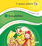 El enano saltarín / Rumpelstiltskin: Colección Cuentos de Siempre Bilingües con CD interactivo. Classic Bilingual Stories collection with interactive CD