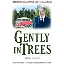 Gently in Trees (George Gently) by Alan Hunter (2013-11-21)