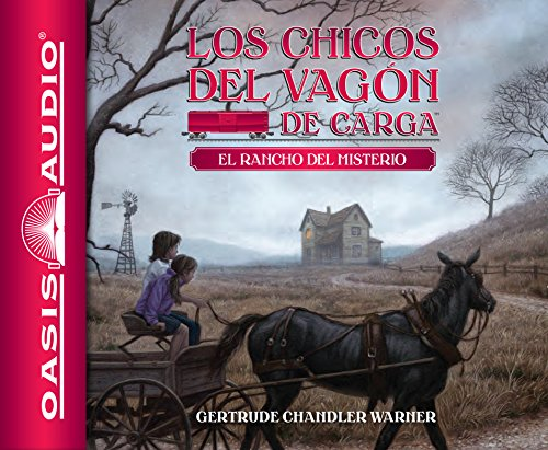 El Rancho del Misterio (Library Edition) (Los chicos del vagon de carga / The Boxcar Children)