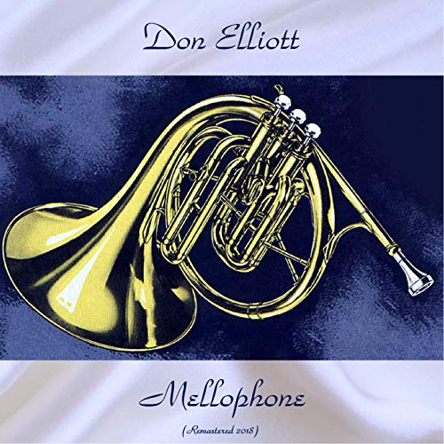 Mellophone (feat. Barry Galbraith / Hal McKusick / Billy Byers) [Remastered 2018]