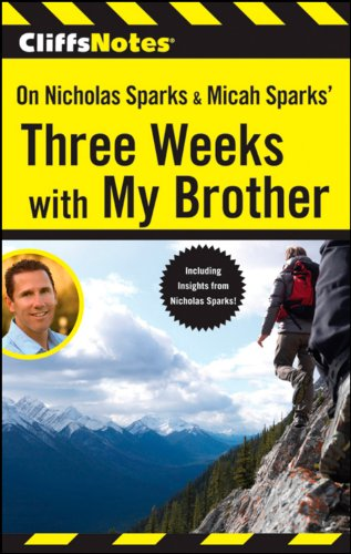 cliffsnotes-on-nicholas-sparks-micah-sparks-three-weeks-with-my-brother