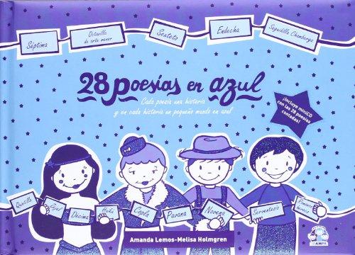 28 poesías en azul: En cada poesía una historia y en cada historia un pequeño mundo en azul (28 poesías en colores) por Amanda Lemos