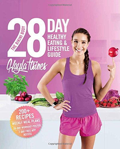the-bikini-body-28-day-healthy-eating-lifestyle-guide-200-recipes-weekly-menus-4-week-workout-plan