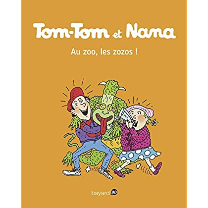 Tom-Tom et Nana, Tome 24: Au zoo les zozos !