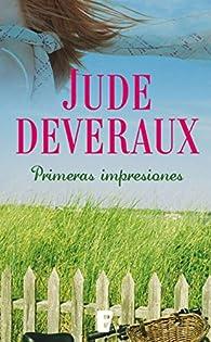 Primeras impresiones par Jude Deveraux