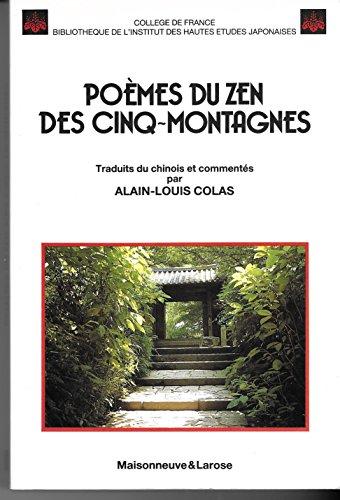 Poèmes du zen des Cinq-Montagnes par Alain-Louis Colas
