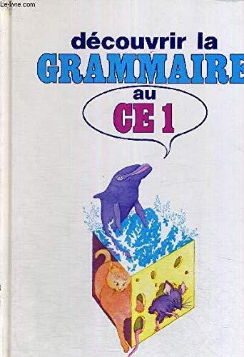 Découvrir la grammaire, CE1