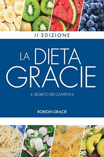 la dieta gracie: il segreto dei campioni