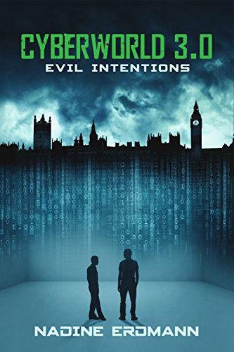 Nadine Erdmann – Cyberworld 3.0 – Evil Intentions