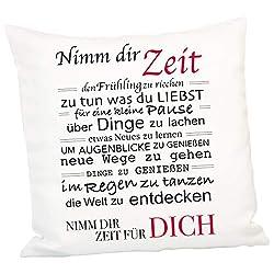 Kissen - Nimm Dir Zeit: 40 x 40 cm Dekokissen mit liebevollem Spruch - Kissenbezug und Inlett inklusive
