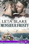 Monsieur Frosty par Blake