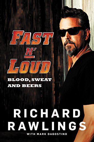 Fast N\' Loud: Blood, Sweat and Beers (English Edition)