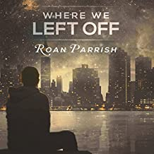 Where We Left Off: Middle of Somewhere, Book 3