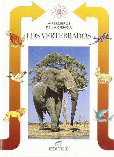 Los vertebrados: 12 (Hiperlibros de la Ciencia) por Micaela Solinas