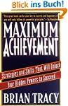Maximum Achievement: Strategies and S...