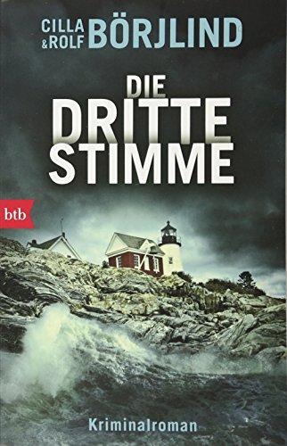 Die dritte Stimme: Kriminalroman (Die Rönning/Stilton-Serie, Band 2)