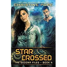 Star Crossed (The Sedona Files Book 4) (English Edition)